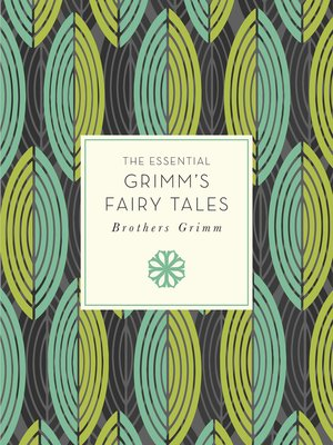 cover image of The Essential Grimm's Fairy Tales