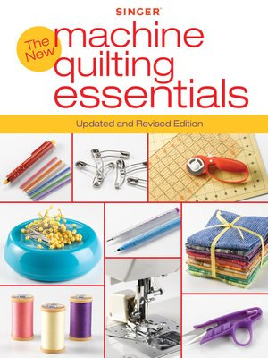 cover image of Singer The New Machine Quilting Essentials