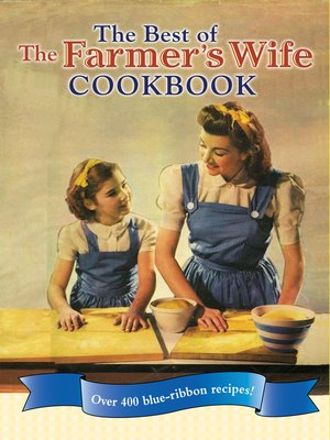 cover image of The Best of the Farmer's Wife Cookbook