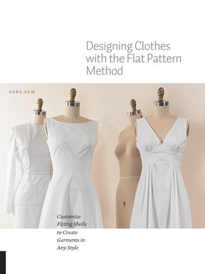 cover image of Designing Clothes with the Flat Pattern Method