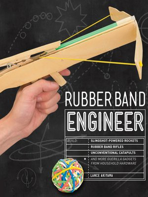 cover image of Rubber Band Engineer
