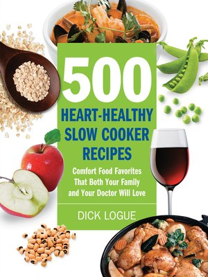 cover image of 500 Heart-Healthy Slow Cooker Recipes