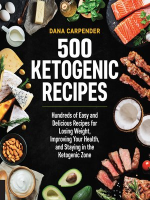 cover image of 500 Ketogenic Recipes