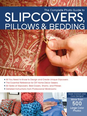cover image of The Complete Photo Guide to Slipcovers, Pillows, and Bedding