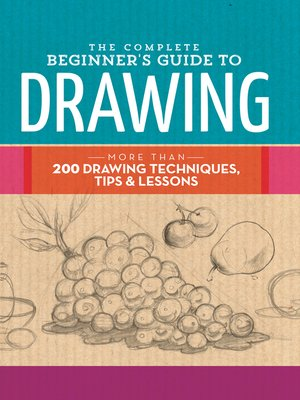 cover image of The Complete Beginner's Guide to Drawing