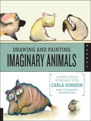 cover image of Drawing and Painting Imaginary Animals