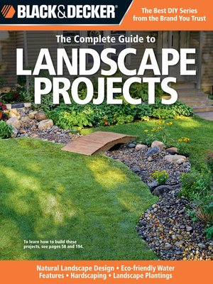 cover image of Black & Decker The Complete Guide to Landscape Projects