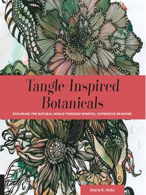 cover image of Tangle-Inspired Botanicals