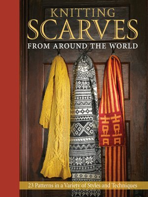 cover image of Knitting Scarves from Around the World