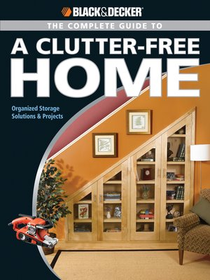cover image of The Complete Guide to a Clutter-Free Home