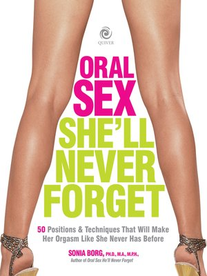 cover image of Oral Sex She'll Never Forget