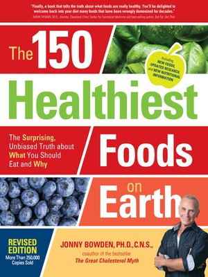 cover image of The 150 Healthiest Foods on Earth, Revised Edition