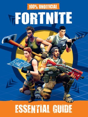 cover image of 100% Unofficial Fortnite Essential Guide