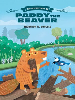 cover image of The Adventures of Paddy the Beaver