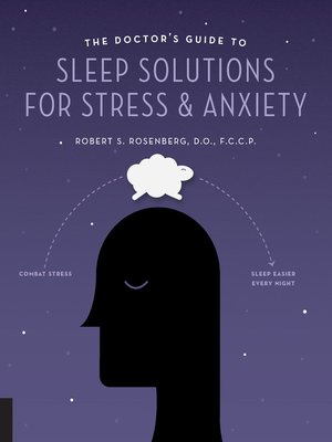 cover image of The Doctor's Guide to Sleep Solutions for Stress and Anxiety