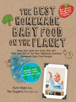 The Best Homemade Baby Food For Your 10-11 Month Old by ...