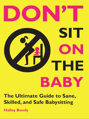 cover image of Don't Sit on the Baby!