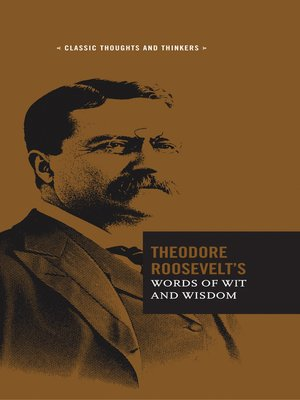 cover image of Theodore Roosevelt's Words of Wit and Wisdom