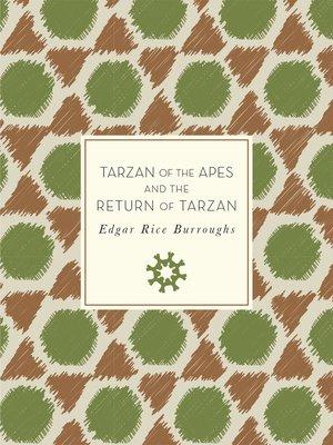 cover image of Tarzan of the Apes and the Return of Tarzan