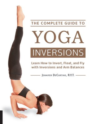 cover image of The Complete Guide to Yoga Inversions