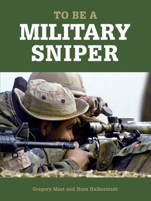 cover image of To Be a Military Sniper