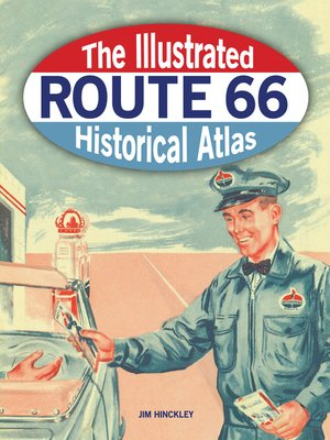 cover image of Illustrated Route 66 Historical Atlas