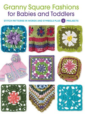 cover image of Granny Square Fashions for Babies and Toddlers