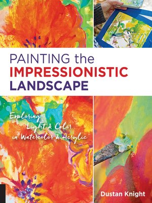 cover image of Painting the Impressionistic Landscape