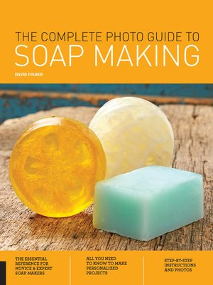 cover image of The Complete Photo Guide to Soap Making