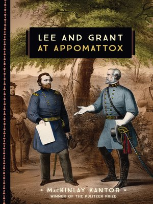 cover image of Lee and Grant at Appomattox