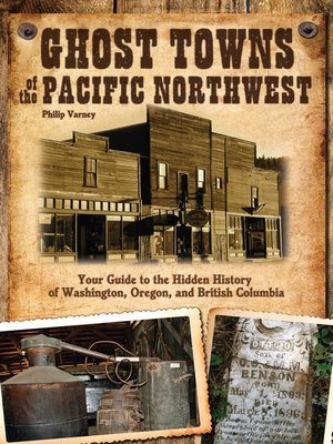 cover image of Ghost Towns of the Pacific Northwest