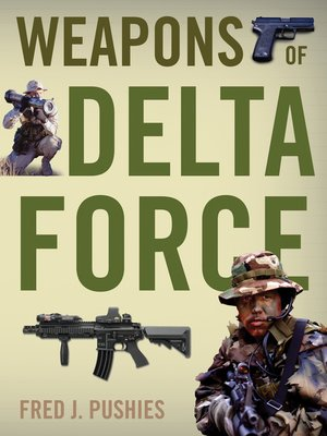 cover image of Weapons of Delta Force