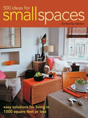 cover image of 500 Ideas for Small Spaces