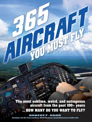 cover image of 365 Aircraft You Must Fly