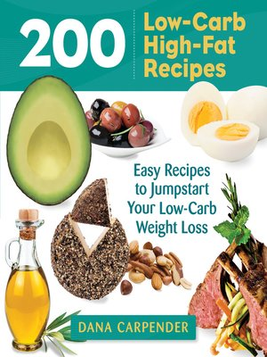 cover image of 200 Low-Carb High-Fat Recipes
