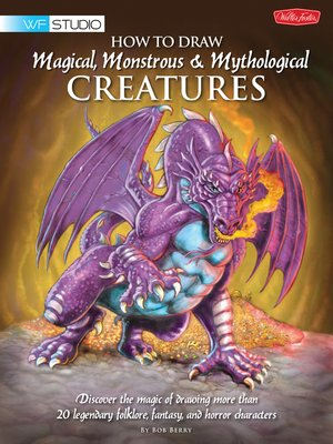 cover image of How to Draw Magical, Monstrous & Mythological Creatures