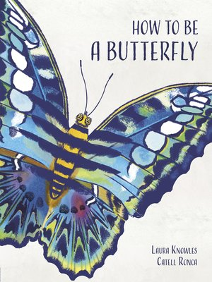 cover image of How to Be a Butterfly