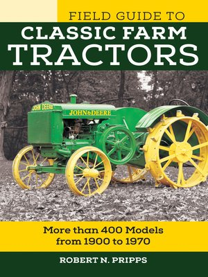 cover image of Field Guide to Classic Farm Tractors