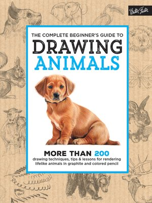 cover image of The Complete Beginner's Guide to Drawing Animals