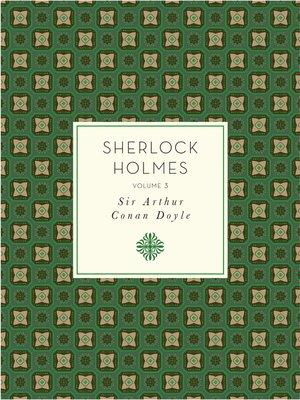 cover image of Sherlock Holmes, Volume 3