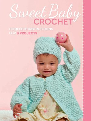 cover image of Sweet Baby Crochet