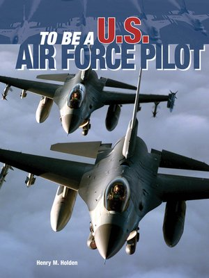 cover image of To Be a U.S. Air Force Pilot