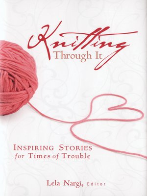 cover image of Knitting Through It