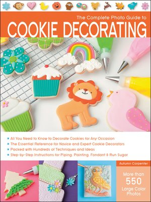 cover image of The Complete Photo Guide to Cookie Decorating
