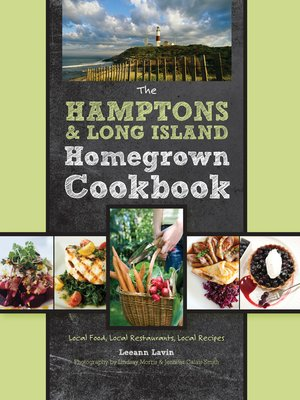 cover image of The Hamptons and Long Island Homegrown Cookbook