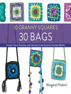 cover image of 10 Granny Squares 30 Bags