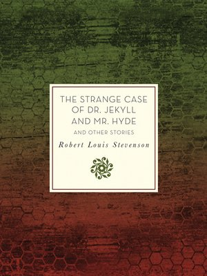 cover image of The Strange Case of Dr. Jekyll and Mr. Hyde and Other Stories