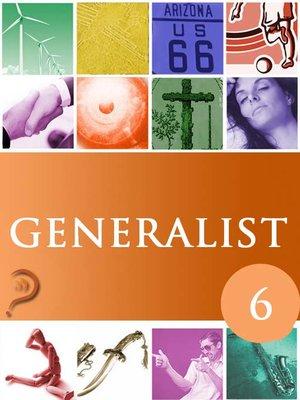 cover image of Generalist, Volume 6