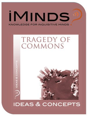 the tragedy of the commons out of The idea of the tragedy of the commons was made popular by the american   this scenario is played out on a daily basis in numerous instances, having grave .