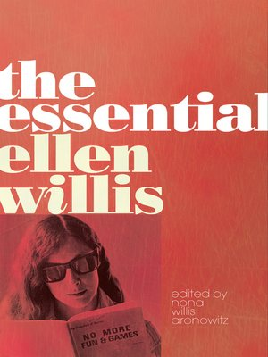 cover image of The Essential Ellen Willis